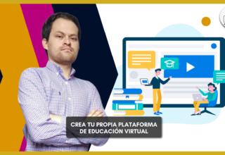 Proy. Exclusivo: Crea tu propia plataforma de educación virtual