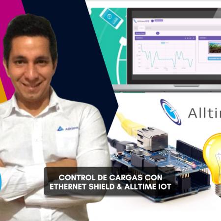 Control de cargas con Arduino y Ethernet Shield, usando la plataforma Alltime IoT