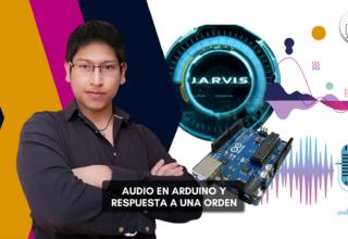 Audio en Arduino y respuesta a una orden