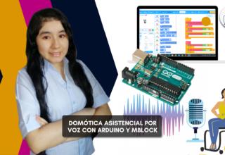 Domótica Asistencial por voz con Arduino y Mblock