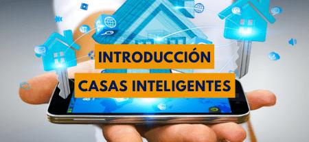 Introducción a la Domótica, Inmótica, IoT & Smart City